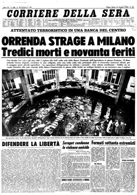 Bomba al cuore: sono passati 50 anni dalla strage di Piazza Fontana La prima pagina del Corriere della Sera, il giorno dopo